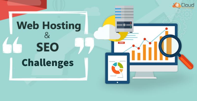 SEO_Hosting Challenges