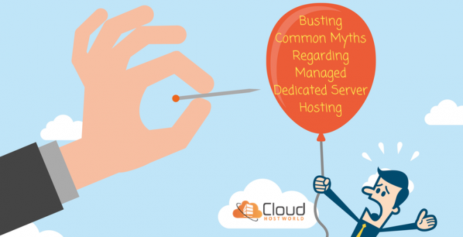 Busting Common Myths Regarding Managed Dedicated Server