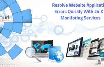 Resolve Website Application Errors Quickly with 24 X 7 monitoring Services