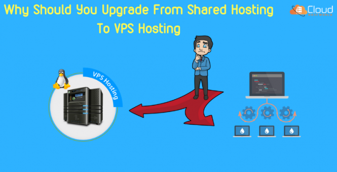 Why Should You Upgrade From Shared Hosting To VPS Hosting
