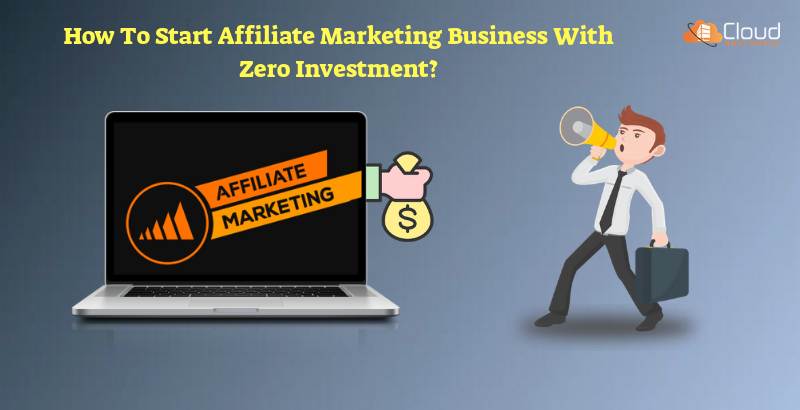 How to make high profit with Affiliate Marketing with zero investment?