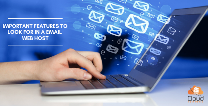Important Features To Look For in a email Web Host