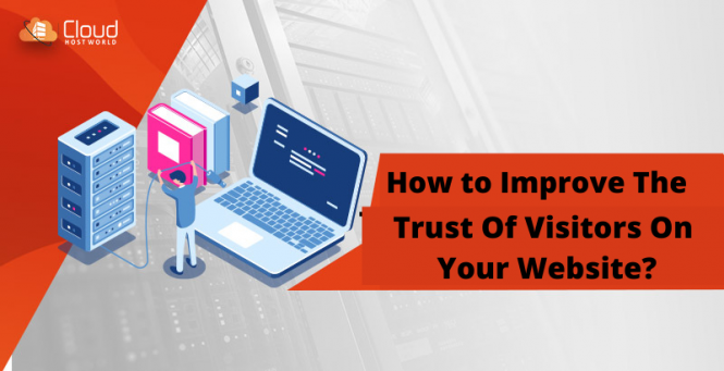 How-To-Improve-The-Trust-Of-Visitors-On-Your-Website