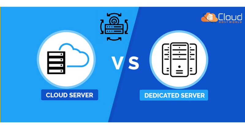 Cloud-Vs-Dedicated-Server-which-is-better-CloudHostWorld