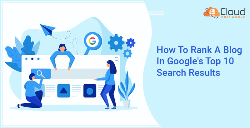 How to rank a blog in google search top 10